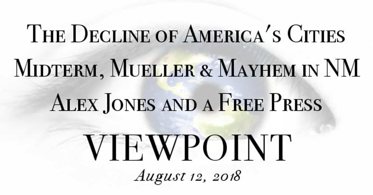 🎧 Decline of America's Cities, Midterm Elections & Mueller, Alex Jones & Free Press