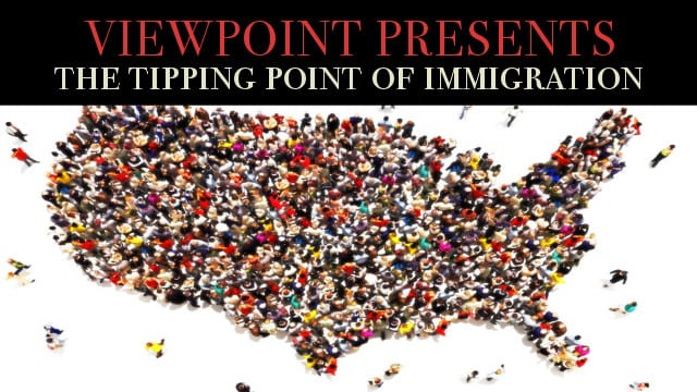 🎧 The Tipping Point of Immigration – Viewpoint Presents Sovereignty vs Compassion