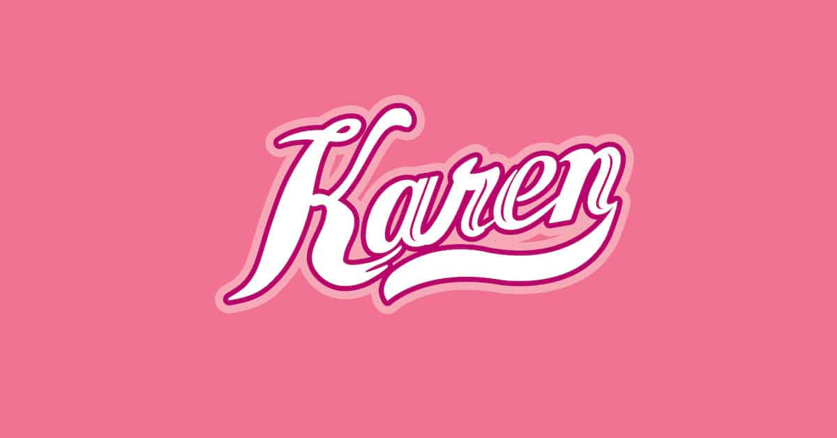 This is One Karen You Can't Cancel