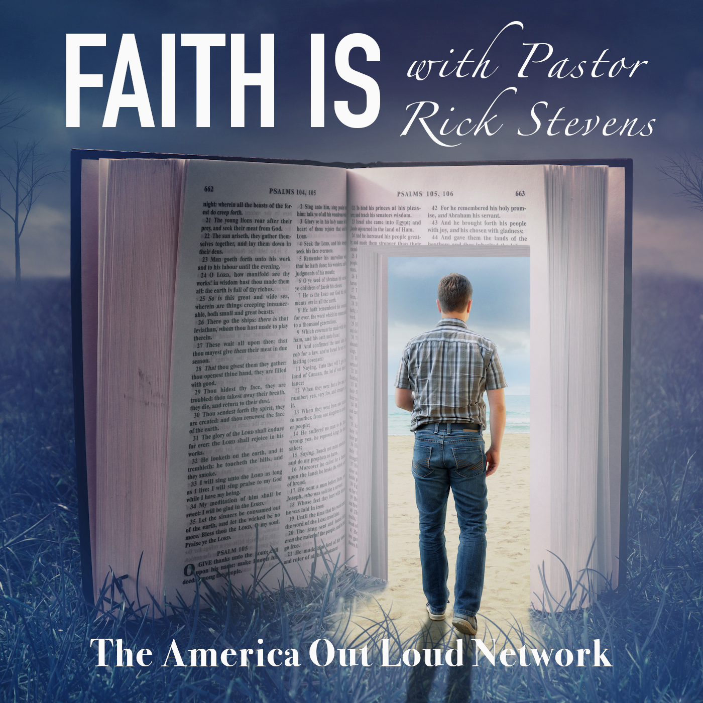 FATH IS... WITH PASTOR RICK STEVENS